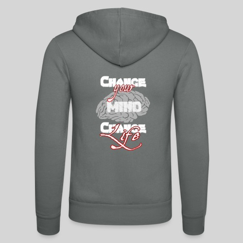 change your mind change your life - Unisex Kapuzenjacke von Bella + Canvas
