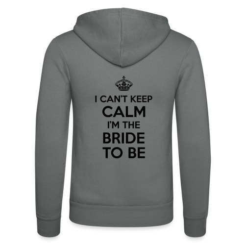 I can't keep calm, I'm the bride to be! - Unisex hoodie van Bella + Canvas