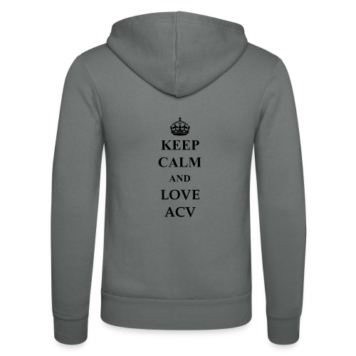 Keep Calm and Love ACV - Unisex Kapuzenjacke von Bella + Canvas