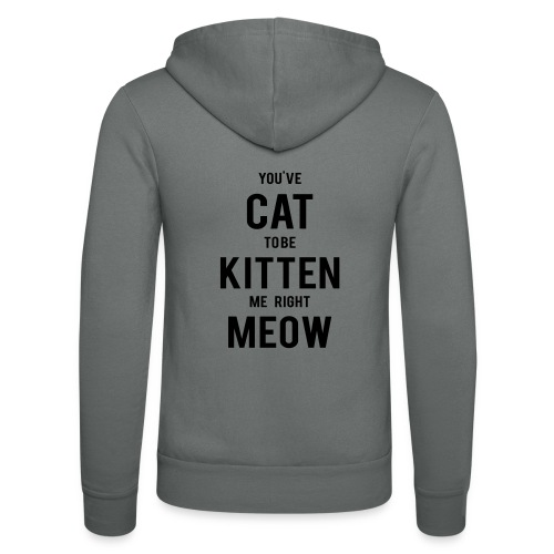 CAT to be KITTEN me - Unisex Kapuzenjacke von Bella + Canvas