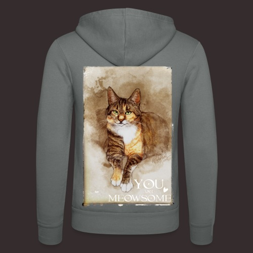 You are Meowsome - Unisex Hooded Jacket by Bella + Canvas