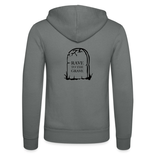 Rave to the Grave - Unisex Hooded Jacket by Bella + Canvas