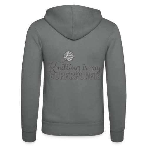 Knitting Is My Superpower - Unisex Hooded Jacket by Bella + Canvas