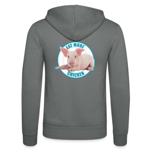 Eat more chicken - Sweet piglet - Unisex Hooded Jacket by Bella + Canvas