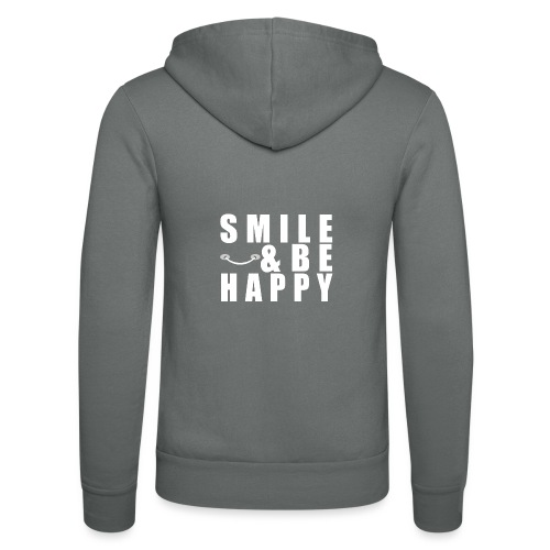 SMILE AND BE HAPPY - Unisex Hooded Jacket by Bella + Canvas