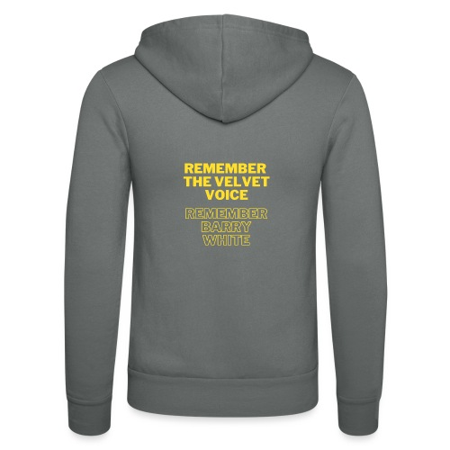 Remember the Velvet Voice, Barry White - Unisex Hooded Jacket by Bella + Canvas