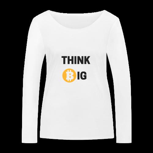 Think Big - Frauen Bio-Langarmshirt von Stanley & Stella