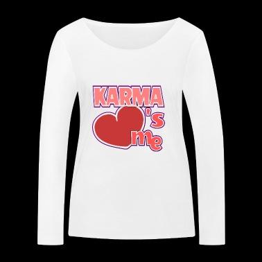 Karma kocha mnie / Kocham śmieszne powiedzonka - Ekologiczna koszulka damska z długim rękawem Stanley & Stella