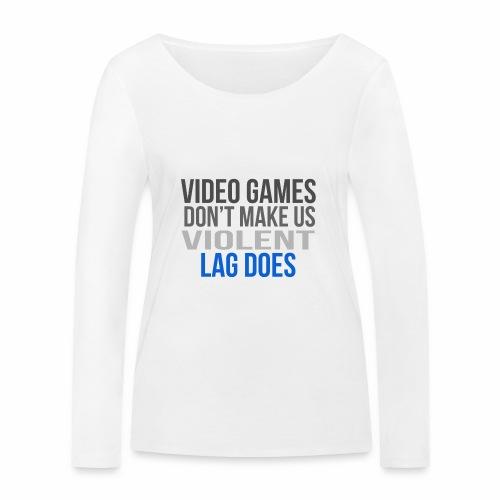 Video games lag - Stanley & Stellan naisten pitkähihainen luomupaita