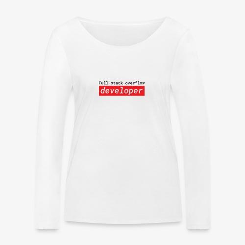 Full stack overflow developer | programmer jokes - Women's Organic Longsleeve Shirt by Stanley & Stella