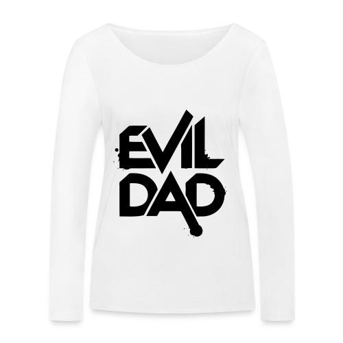 Evildad - Vrouwen bio shirt met lange mouwen van Stanley & Stella