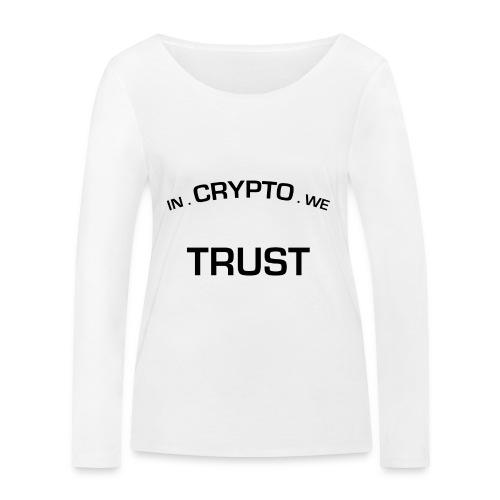 In Crypto we trust - Vrouwen bio shirt met lange mouwen van Stanley & Stella