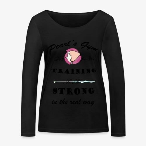 Strong in the Real Way - Maglietta a manica lunga ecologica da donna di Stanley & Stella
