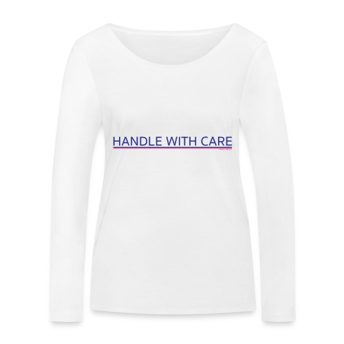 To handle with care - T-shirt manches longues bio Stanley & Stella Femme