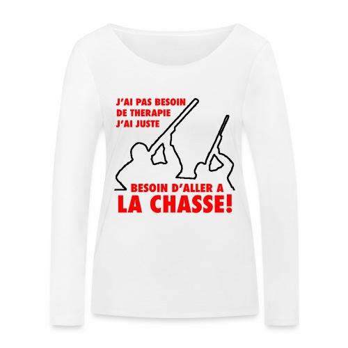 J'ai pas besoin de therapie (Chasse) - T-shirt manches longues bio Stanley & Stella Femme