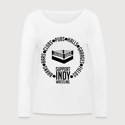 Support Indy Wrestling Anywhere - Women's Organic Longsleeve Shirt by Stanley & Stella