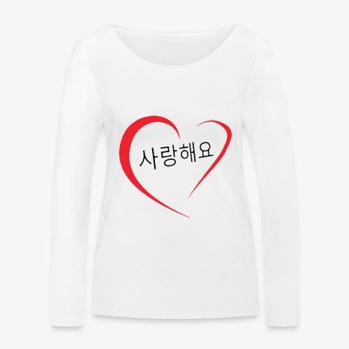 Saranghaeyo (je t'aime en coréen) - T-shirt manches longues bio Stanley & Stella Femme