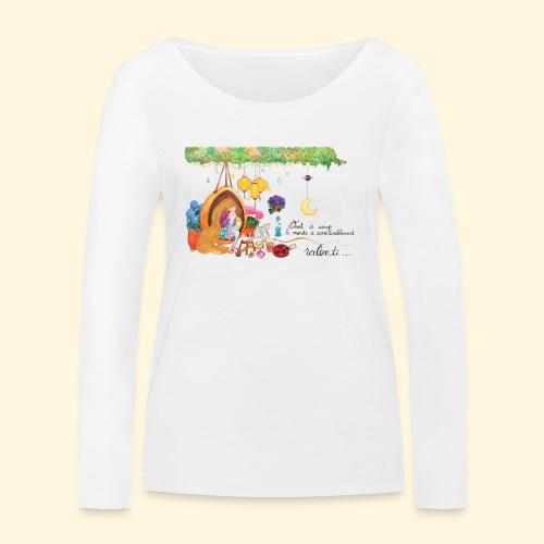 Tout à coup, le temps a considérablement ralenti - T-shirt manches longues bio Stanley & Stella Femme
