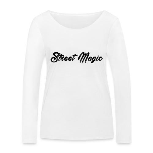 StreetMagic - Women's Organic Longsleeve Shirt by Stanley & Stella