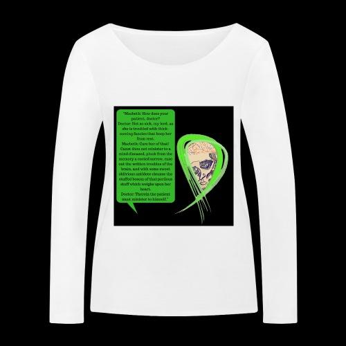 Macbeth Mental health awareness - Women's Organic Longsleeve Shirt by Stanley & Stella
