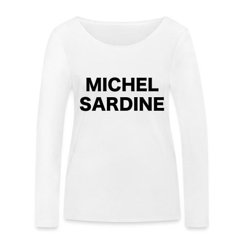 michel sardine - T-shirt manches longues bio Stanley & Stella Femme