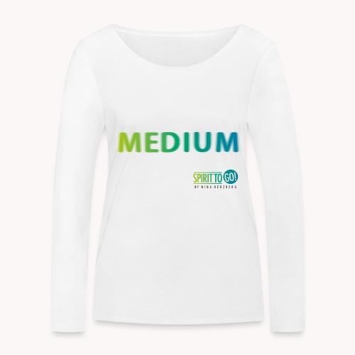 Heut´fühl ich mich so... MEDIUM - Frauen Bio-Langarmshirt von Stanley & Stella