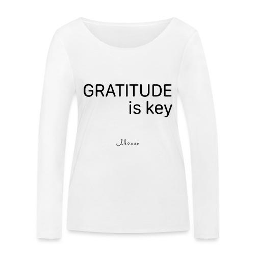 GRATITUDE is key - Women's Organic Longsleeve Shirt by Stanley & Stella