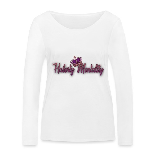 Haberty Mentality - T-shirt manches longues bio Stanley & Stella Femme