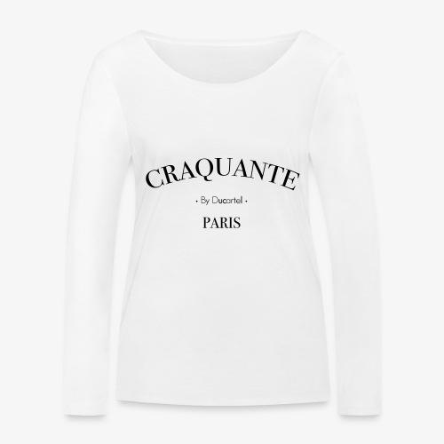 Craquante - T-shirt manches longues bio Stanley & Stella Femme