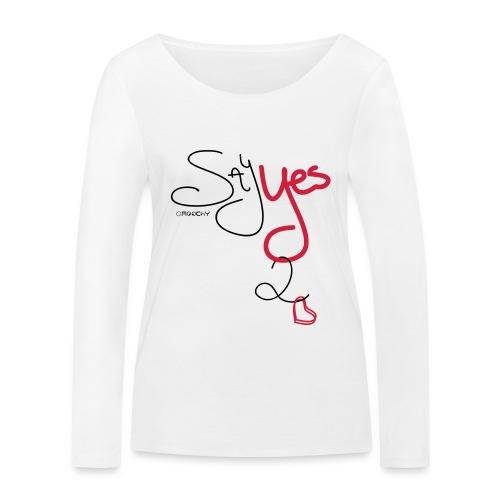 Yes 2 Love - Vrouwen bio shirt met lange mouwen van Stanley & Stella