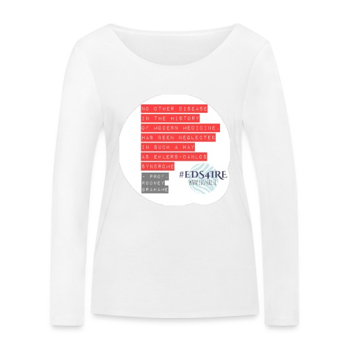 Rodney Grahame Quote #EDS4IRE - Women's Organic Longsleeve Shirt by Stanley & Stella