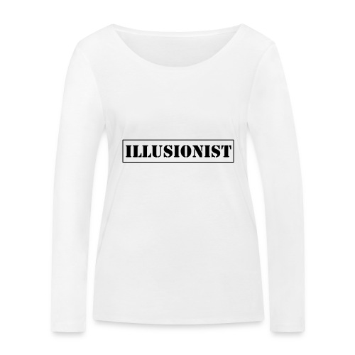Illusionist - Women's Organic Longsleeve Shirt by Stanley & Stella