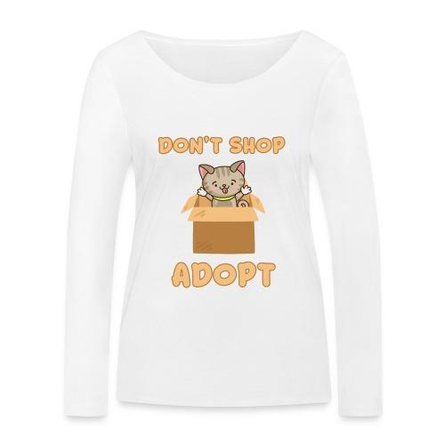 ADOBT DONT SHOP - Adoptieren statt kaufen - Frauen Bio-Langarmshirt von Stanley & Stella