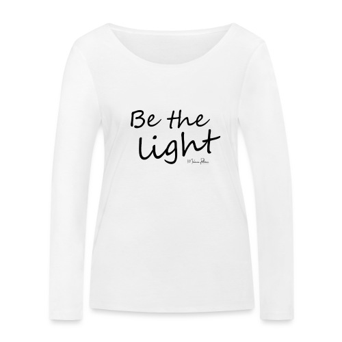 Be the light - T-shirt manches longues bio Stanley & Stella Femme