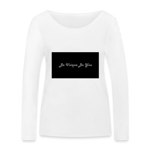 Be yourself - Women's Organic Longsleeve Shirt by Stanley & Stella