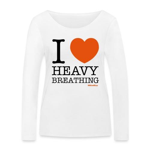 I ♥ Heavy Breathing - Women's Organic Longsleeve Shirt by Stanley & Stella