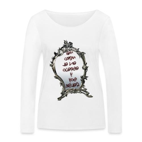 Para el Espejo:ME MIRO EN EL ESPEJO Y SOY FELIZ - Camiseta de manga larga ecológica mujer de Stanley & Stella