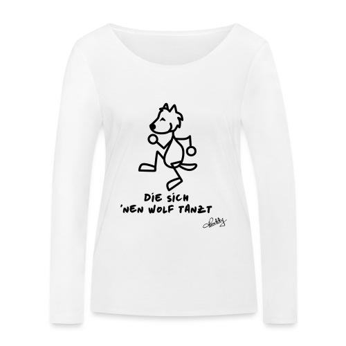 Die sich nen Wolf tanzt - Frauen Bio-Langarmshirt von Stanley & Stella