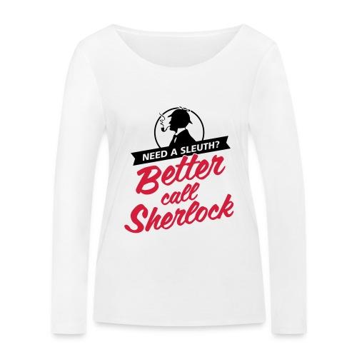 Better Call Sherlock - Frauen Bio-Langarmshirt von Stanley & Stella