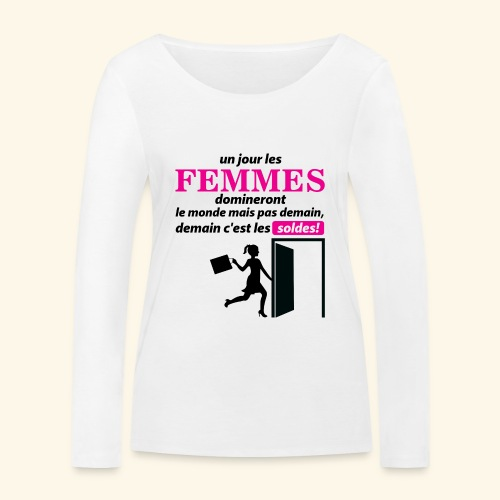 Un jour les femmes.. - T-shirt manches longues bio Stanley & Stella Femme