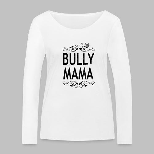 Stolze Bully Mama - Motiv mit Schmetterling - Frauen Bio-Langarmshirt von Stanley & Stella
