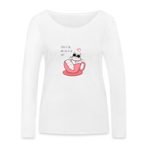coffee & cats - Frauen Bio-Langarmshirt von Stanley & Stella