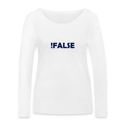 !False - Frauen Bio-Langarmshirt von Stanley & Stella