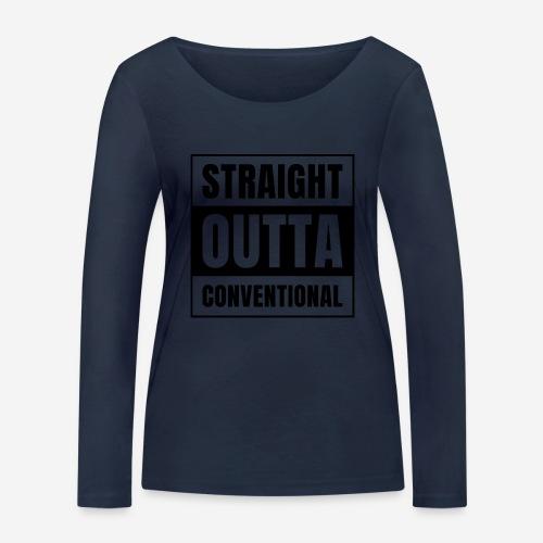 straight outta conventional - Frauen Bio-Langarmshirt von Stanley & Stella