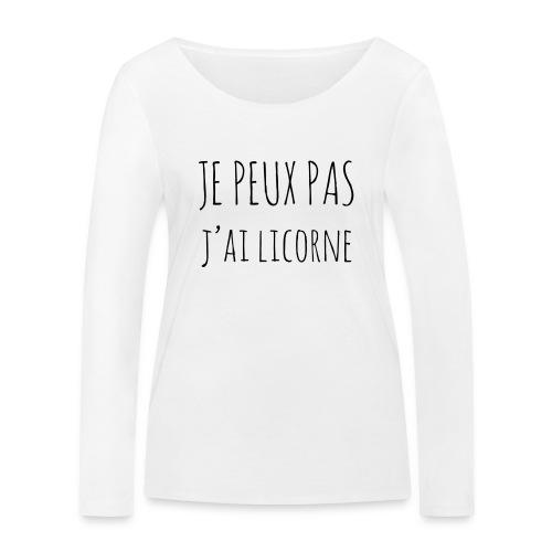 Je peux pas j'ai Licorne - T-shirt manches longues bio Stanley & Stella Femme