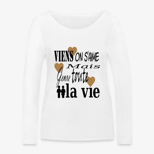 Viens on s'aime2 - T-shirt manches longues bio Stanley & Stella Femme