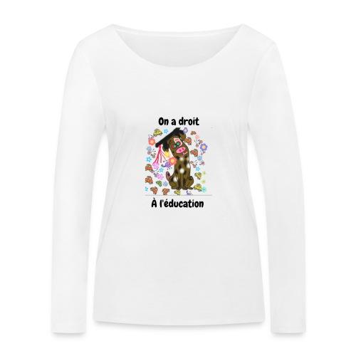 On a droit à l'éducation - T-shirt manches longues bio Stanley & Stella Femme