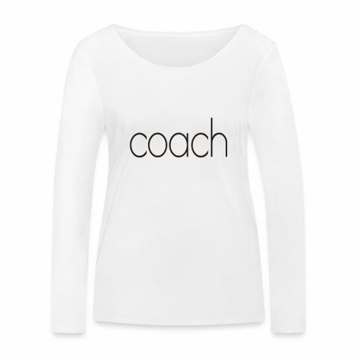 coach text - Frauen Bio-Langarmshirt von Stanley & Stella