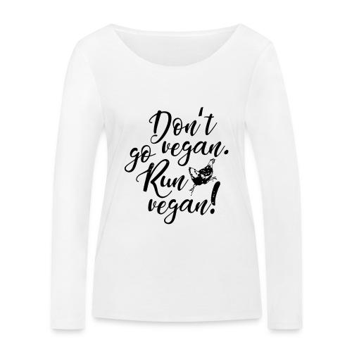 Run vegan! - Frauen Bio-Langarmshirt von Stanley & Stella