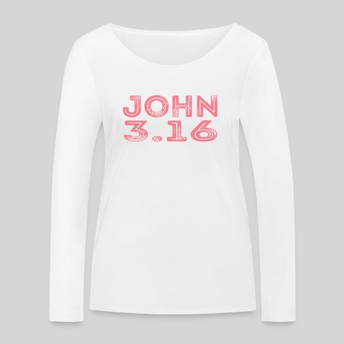 Johannes 3 Vers 16 Bibelversdesign - Frauen Bio-Langarmshirt von Stanley & Stella